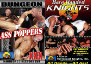 DUNGEON ASS POPPERS + BARE HANDED KNIGHTS DVD  -  BAREBACK  -  $6.99  -  DVD ONLY!