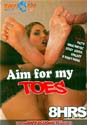 AIM FOR MY TOES DVD  -  8 HOURS!  -  $2.89