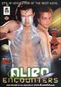 ALIEN ENCOUNTERS DVD  -  $4.99  -  GAY ADULT DVDS
