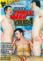 AMATEUR THREE-WAY VIDEOS 4 DVD  -  $3.99