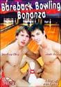 BAREBACK BOWLING BONANZA DVD  -  $1.59  -  DVD ONLY!