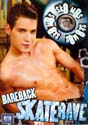 BAREBACK SKATE RAVE DVD  -  EURO BOYS BAREBACK  -  $7.49  -  GAY USED DVD!