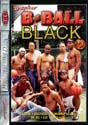B-BALL BLACK 2 DVD  -  $2.49  -  GAY USED DVD!