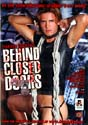 BEHIND CLOSED DOORS DVD  -  $4.99  -  GAY ADULT DVDS