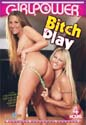 BITCH PLAY DVD  -  4 HOURS!  -  $1.99