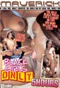 BLACK GIRLS ONLY DVD  -  5 HOURS!  -  $2.49