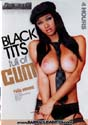 BLACK TITS FULL OF CUM DVD  -  4 HOURS!  -  $2.89