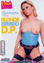 BLONDE BIMBO D.P. DVD  -  5 HOURS!  -  $2.49