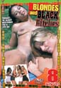 BLONDES AND BLACK BITCHES DVD  -  8 HOURS!  -  A8H  -  $2.99