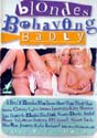 BLONDES BEHAVING BADLY DVD  -  4 HOURS!  -  $3.99