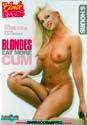 BLONDES EAT MORE CUM DVD  -  5 HOURS!  -  $2.49