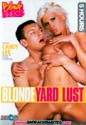 BLONDE YARD LUST DVD  -  5 HOURS!  -  $2.49