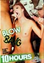 BLOW BANG DVD  -  10 HOURS!   -  $3.49