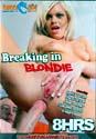 BREAKING IN BLONDIE DVD  -  8 HOURS!  -  $2.89