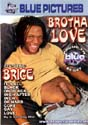 BROTHA LOVE DVD  -  $3.59