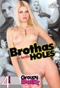 BROTHAS IN BOTH HOLES DVD  -  4 HOURS!  -  $2.69