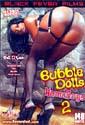 BUBBLE DOLLS HOMEBOYS 2 DVD  -  $2.99