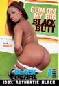 CUM ON MY BIG BLACK BUTT DVD  -  $2.69
