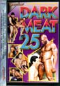 DARK MEAT 25 DVD  -  GAY USED DVD!  -  $2.29