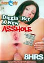 DIGGIN' HER A NEW ASSHOLE DVD  -  8 HOURS!  -  $2.89