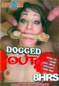 DOGGED OUT DVD  -  8 HOURS!  -  $2.89
