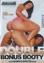 DOUBLE BONUS BOOTY DVD  -  4 HOURS!  -  $2.49