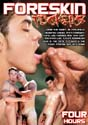 FORESKIN FUCKERS DVD - 4 HOURS!  -  $2.99