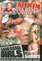 KEEP 'EM CUMMING DVD  -  5 HOURS!   -  $2.49