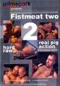FISTMEAT TWO DVD - BAREBACK - FISTING - $24.99 - EGD3