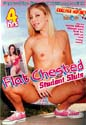 FLAT CHESTED STUDENT SLUTS DVD  -  4 HOURS!  -  $2.99
