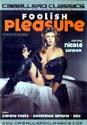 FOOLISH PLEASURE DVD  -  NICOLE LONDON  -  $4.99