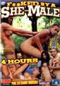 FUCKED BY A SHE-MALE DVD  -  4 HOURS!  DSMV426U  -  $3.49