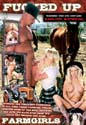 FUCKED UP FARM GIRLS DVD  -  4 HOURS!  -  $2.79