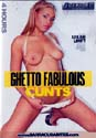 GHETTO FABULOUS CUNTS DVD  -  4 HOURS!  -  $2.49