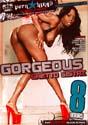 GORGEOUS GHETTO SISTAZ DVD  -  8 HOURS!  -  $2.99