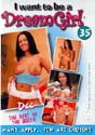 I WANT TO BE A DREAMGIRL 35 DVD  -  $3.99