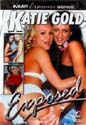 KATIE GOLD EXPOSED DVD  -  $4.99