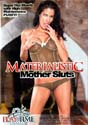MATERIALISTIC MOTHER SLUTS DVD  -  4 HOURS!  -  $2.49
