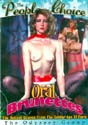 ORAL BRUNETTES DVD  -  CLASSIC  -  $4.99