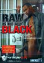 RAW IS THE NEW BLACK DVD  -  BLACK BAREBACK  -  $14.99  -  GAY USED DVD - EGD3