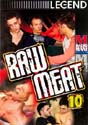 RAW MEAT 10 DVD  -  $3.99