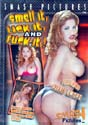 SMELL IT, LICK IT, AND FUCK IT! DVD  -  $2.99