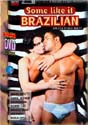SOME LIKE IT BRAZILIAN DVD  -  SHOT IN BRAZIL  -  $6.99
