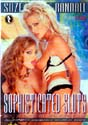 SOPHISTICATED SLUTS DVD  -  $8.99