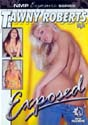 TAWNY ROBERTS EXPOSED DVD  -  $4.99