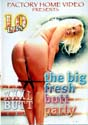 THE BIG FRESH BUTT PARTY DVD  -  10 HOURS!   -  $3.49