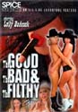 THE GOOD THE BAD & THE FILTHY DVD  -  $7.99