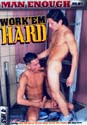 WORK 'EM HARD DVD  -  4 HOURS!  -  $3.49